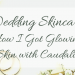 wedding skincare