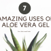 uses of aloe vera gel hair skin