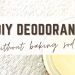 DIY deodorant without baking soda